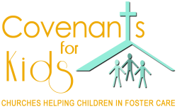 Covenants for Kids: Churches Helping Children in Foster Care